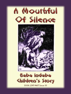 cover image of A MOUTHFUL OF SILENCE--An English Fairy Tale